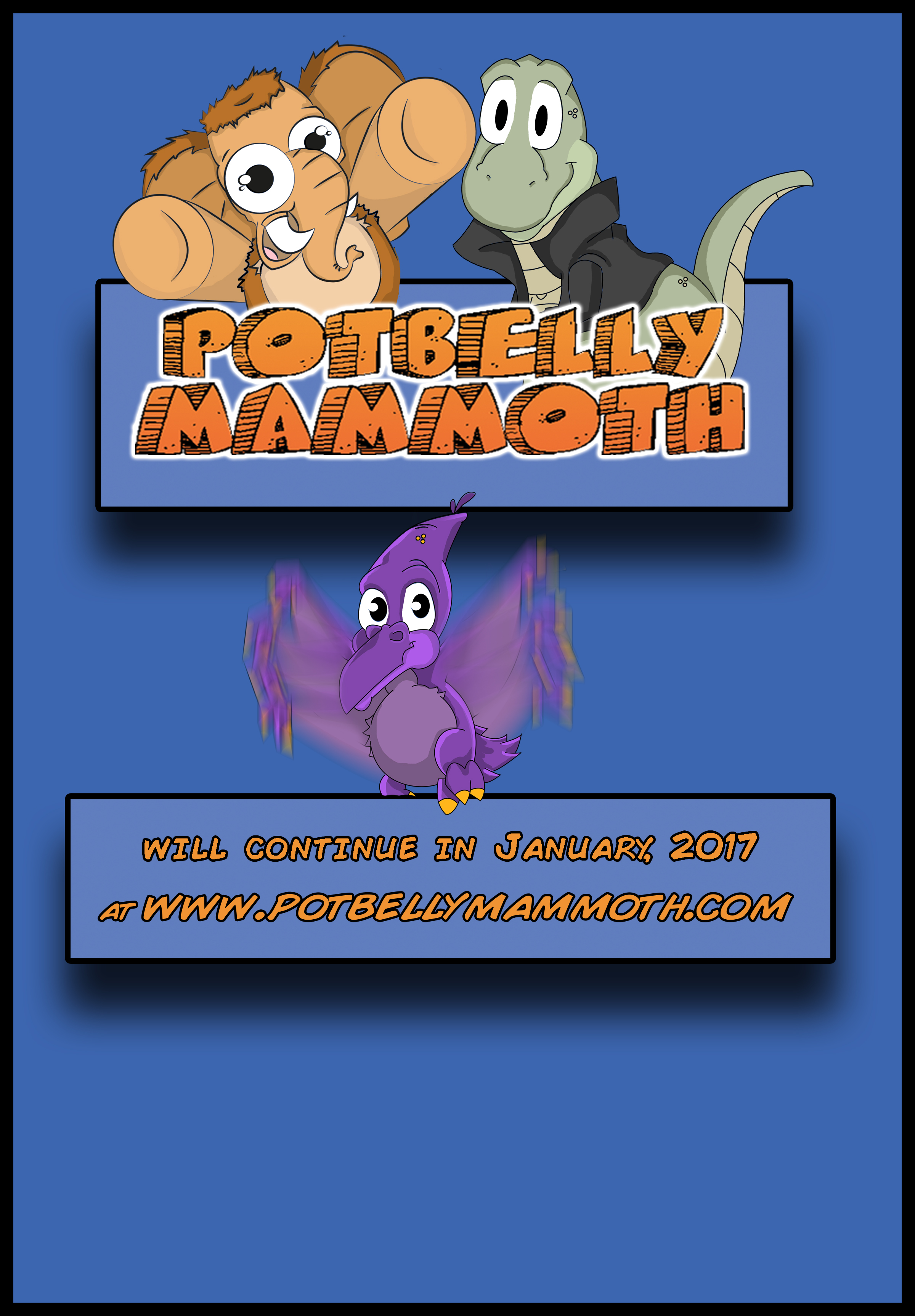 Potbelly Mammoth Will Return!